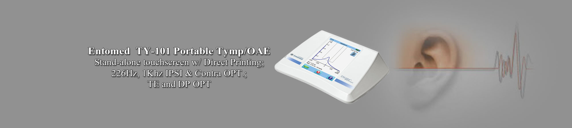 Entomed  TY-101 Portable Tymp/OAE